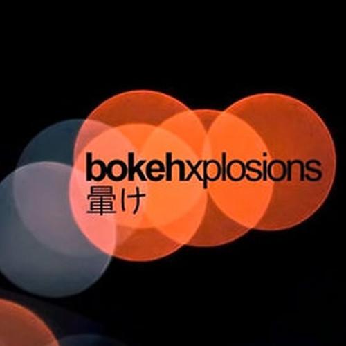 暈け BOKEHXPLOSIONS