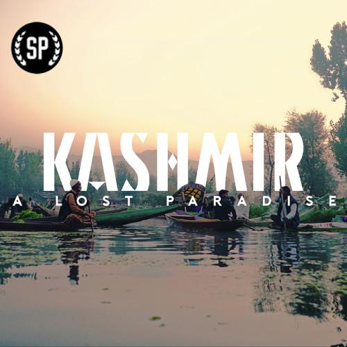 KASHMIR — A LOST PARADISE